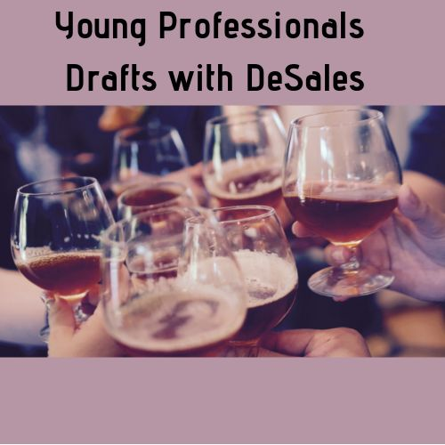 Drafts with DeSales: Sept 3rd 7:30pm