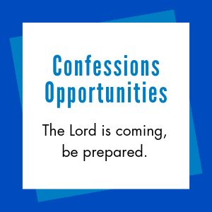 Opportunities for Confession before Christmas