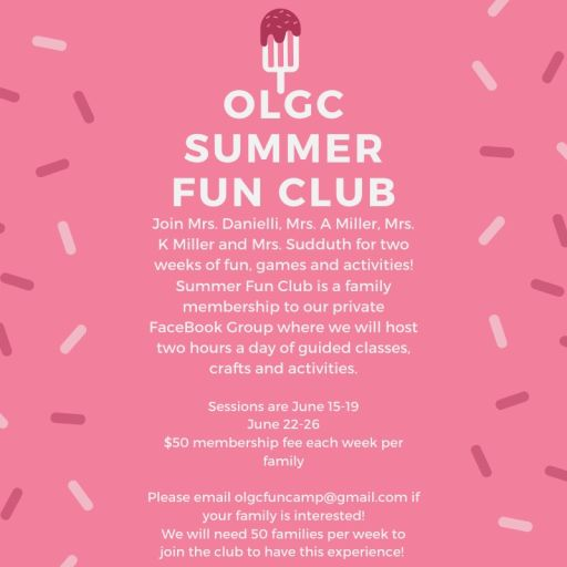 OLGC Fun Camp: Weeks of June 15 & June 22