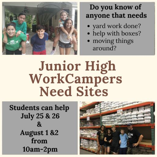 Junior High WorkCamp Sites & Volunteers are Needed
